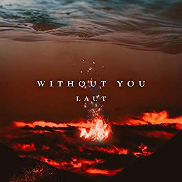 Without You (feat. Lauren Sharp)