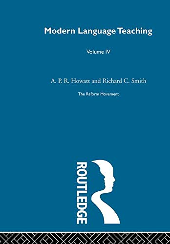 Britain and Scandinvia: The Reform Movement (Modern Language Teaching)