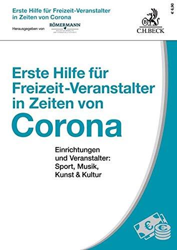 Erste Hilfe für Freizeit-Veranstalter in Zeiten von Corona: Einrichtungen und Veranstalter: Sport, Musik, Kunst und Kultur