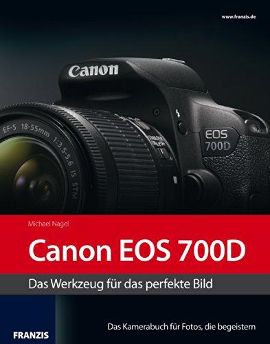 Kamerabuch Canon EOS 700D (German Edition)