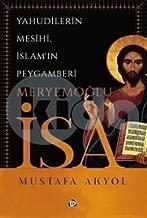 Yahudilerin Mesihi, Islam'in Peygamberi Meryemoglu Isa