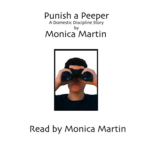 Punish a Peeper audiobook cover art