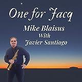 One For Jacq (feat. Javier Santiago)