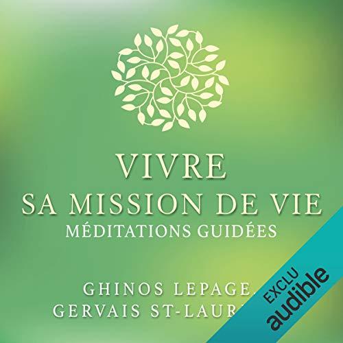『Vivre sa mission de vie. Méditations Guidées』のカバーアート