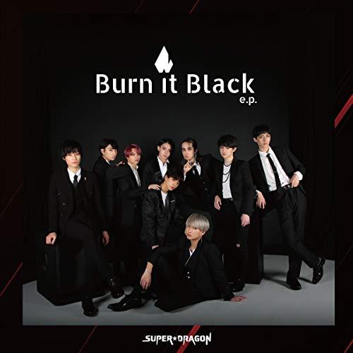 【Amazon.co.jp限定】Burn It Black e.p. [通常盤] [CD] (Amazon.co.jp限定特典 : オリジナルポストカード ~Amazon Ver.~ 付)