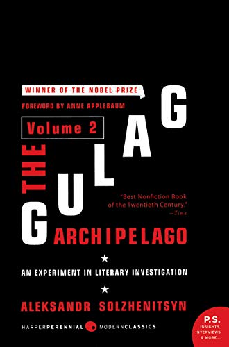 The Gulag Archipelago, Volume 2: An Experiment in Literary Investigation, 1918-1956