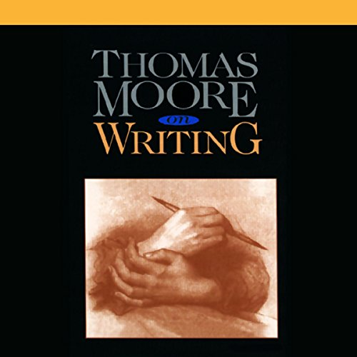 Thomas Moore on Writing audiobook cover art