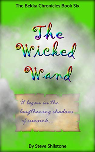 The Wicked Wand (The Bekka Chronicles Book 6) (English Edition)
