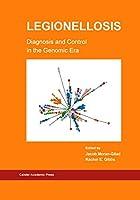 Legionellosis Diagnosis and Control in the Genomic Era