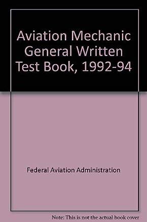 Aviation Mechanic General Written Test Book, 1992-94