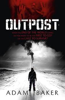 Outpost by [Adam Baker]