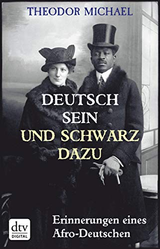 Deutsch sein und schwarz dazu: Erinnerungen eines Afro-Deutschen (German Edition)