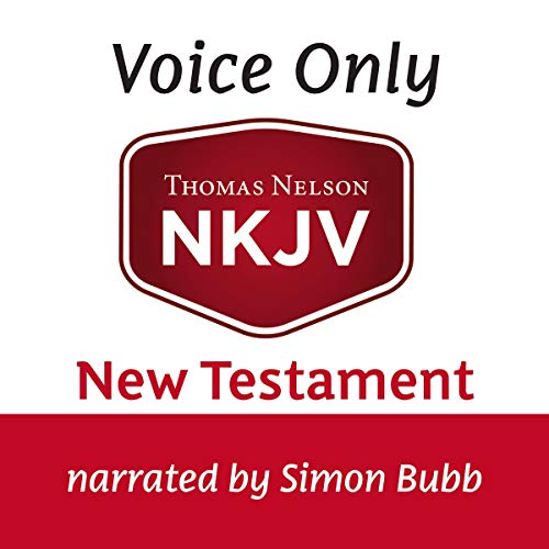 Couverture de Voice Only Audio Bible - New King James Version, NKJV (Narrated by Simon Bubb): New Testament