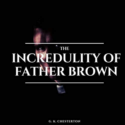 The Incredulity of Father Brown cover art