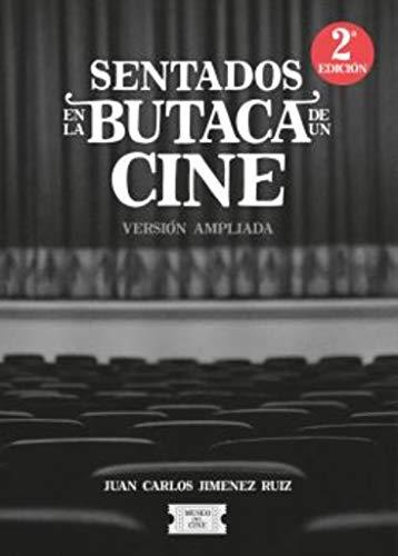 Sentados en la butaca de un cine: Versión ampliada.