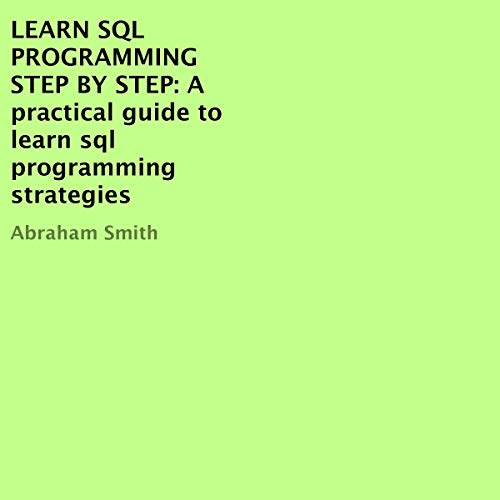 Learn SQL Programming Step by Step cover art