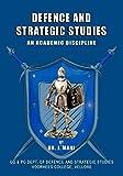 Defence and Strategic Studies - An Academic Discipline