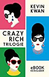 Crazy Rich Trilogie