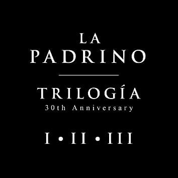 La Padrino Trilogía