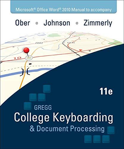 Microsoft Office Word 2010 Manual to accompany Gregg...