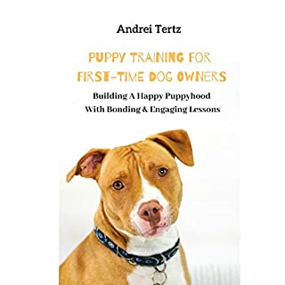 Building a Happy Puppyhood with Bonding Engaging Lessons cover art