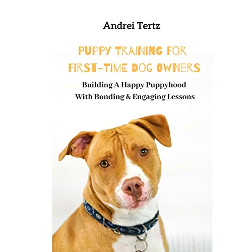 Building a Happy Puppyhood with Bonding Engaging Lessons audiobook cover art