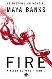 Fire - À Fleur de peau, T3 - Format Kindle - 9782820516688 - 5,99 €