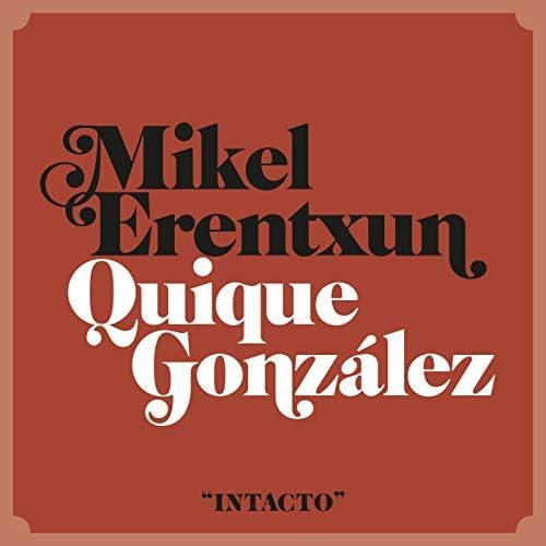 Mikel Erentxun feat. Quique González