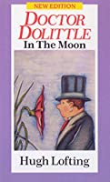 Dr. Dolittle In The Moon (Doctor Dolittle)