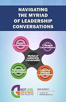 Navigating The Myriad of Leadership Conversations by [Nick Burnett]