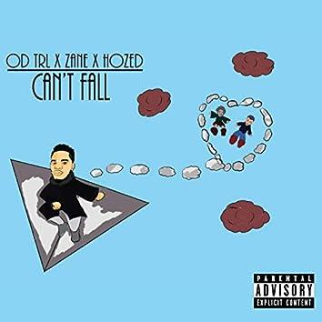 Can't Fall (feat. Hozed & Zane)