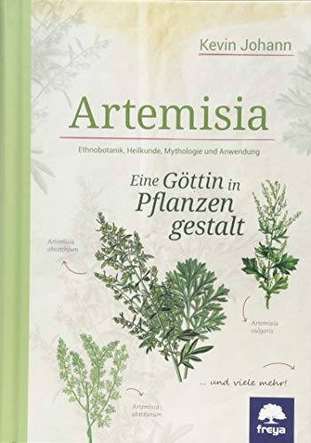 Artemisia: Eine Göttin in Pflanzengestalt