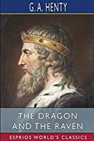 The Dragon and the Raven (Esprios Classics)