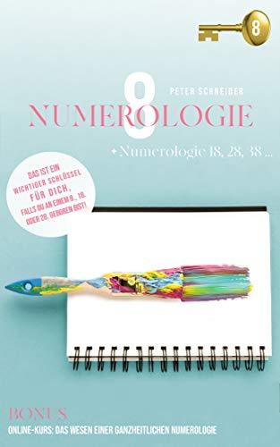 Numerologie 8: Numerologie 18, 28, 38 ...