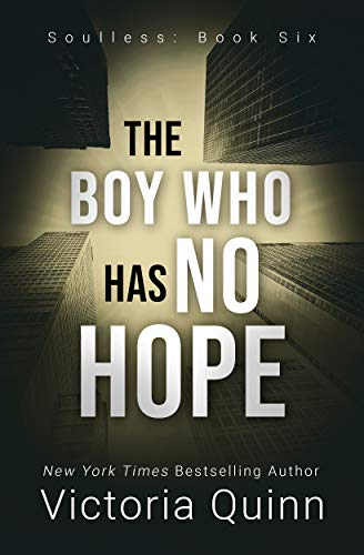 The Boy Who Has No Hope (Soulless Book 6) (English Edition)