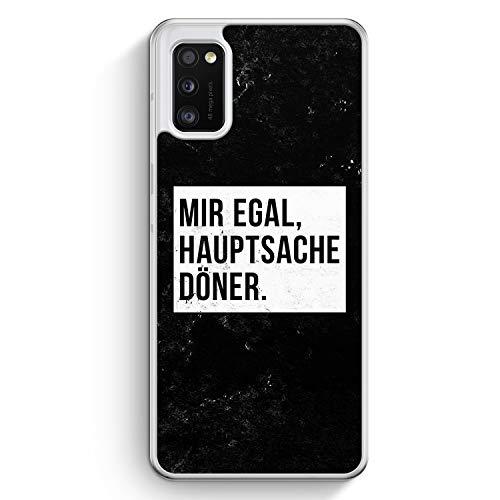 Mir Egal Hauptsache Döner - Hülle für Samsung Galaxy A41 - Motiv Design Cool Witzig Lustig Spruch Zitat Grunge - Cover Hardcase Handyhülle Schutzhülle Case Schale