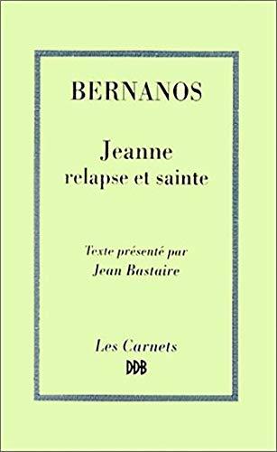 Jeanne relapse et sainte