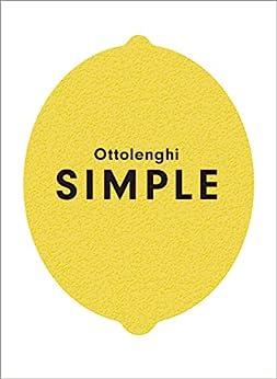 Ottolenghi SIMPLE by [Yotam Ottolenghi]