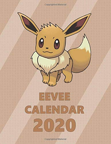 Eevee Calendar 2020: Full Calendar Planner 2020 with Images&Quotes, 8.5' x 11', Anime Calendar 2020, Pokemon