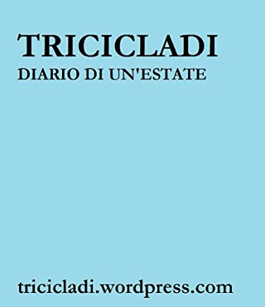 Tricicladi. Diario di un estate (Flexi Travel Vol. 1)