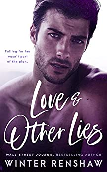 Love and Other Lies by [Winter Renshaw]