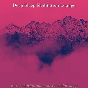 Koto - Background for Peaceful Sleep