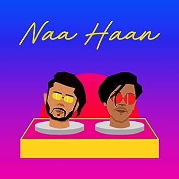 Naa Haan (feat. Aditya Billboard)