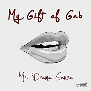 My Gift of Gab