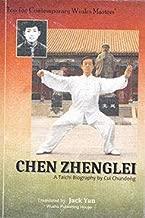 Chen Zhenglei: A Taichi Biography
