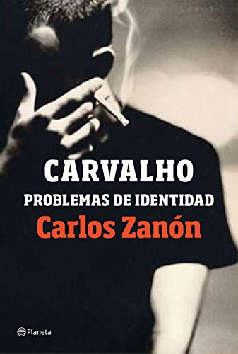 CARVALHO: Problemas de Identidad - Carlos Zanón