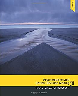 Argumentation and Critical Decision Making (8th Edition)
