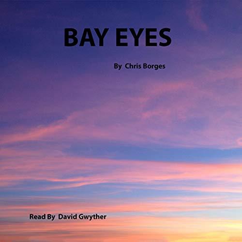 Bay Eyes Titelbild