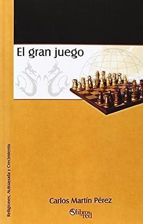 El Gran Juego (Spanish Edition) by Carlos Martin Perez (2004-12-30)