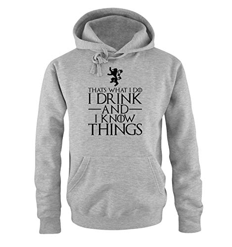 Just Style It - That's What I do - I Drink and I Know Things - Game of Thrones - Herren Hoodie - Grau/Schwarz Gr. S